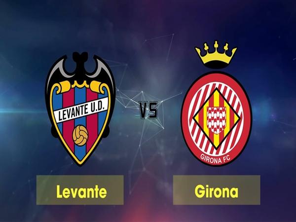 Nhận định Levante vs Girona, 1h00 ngày 5/1: Chủ nhà không đáng tin