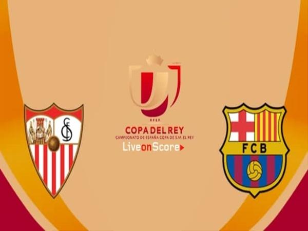 Nhận định Sevilla vs Barcelona, 3h30 ngày 24/1: Phong độ đang cao
