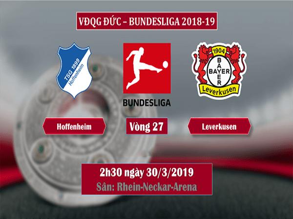 Nhận định Hoffenheim vs Leverkusen, 02h30 ngày 30/3: Leverkusen đang bay cao