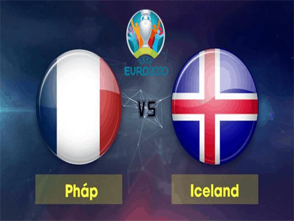 Nhận định Pháp vs Iceland, 02h45 ngày 26/03: Niềm tin nhà vô địch