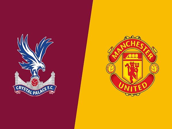 Nhận định kèo Crystal Palace vs Man Utd 02h15, 17/07 – Ngoại Hạng Anh