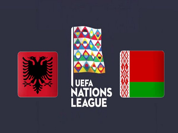 Nhận định kèo Albania vs Belarus 22h00, 18/11 – Nations League