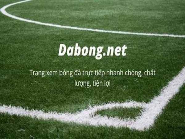 Xem bóng đá trực tuyến nhanh nhất tại dabong.net