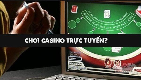 Có nên chơi Casino trực tuyến không?
